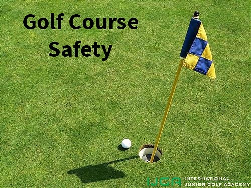 Golf Course Safety